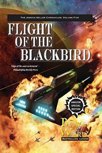 Flight of the Blackbird (The Jessica Keller Chronicles)