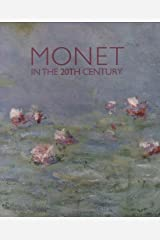 Monet in the 20th Century Paperback