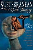 img - for Subterranean: Tales of Dark Fantasy book / textbook / text book