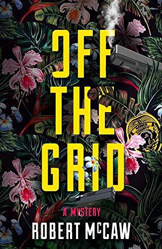Image of Off the Grid (Koa Kane Hawaiian Mystery)