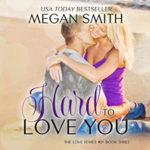 Hard to Love You Audiobook