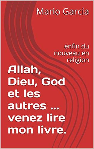 Amazon Com Allah Dieu God Et Les Autres Venez Lire