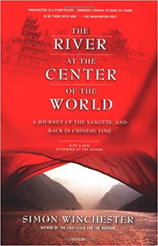 the river at the center of the world a journey up the yangtze and