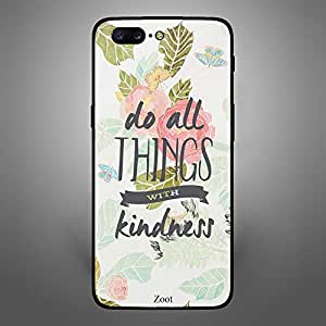 OnePlus 5 Do all things with kindness