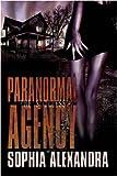 Paranormal Agency, Sophia Alexandra, 1440116822