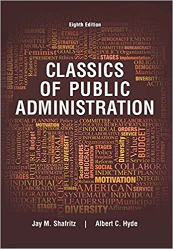 Classics of public administration jay m shafritz albert c hyde classics of public administration 8th edition fandeluxe Images