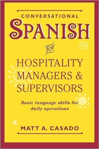 Conversational Spanish for Hospitality Managers & Supervisors: Basic