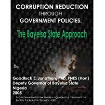 Corruption Reduction Through Government Policies: The Bayelsa State Approach