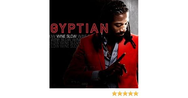 gratuitement gyptian wine slow