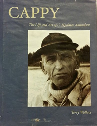 Cappy: The Life and Art of C. Hjalmar Amundsen