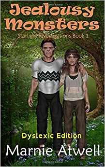 Book Jealousy Monsters (Dyslexic Edition): Volume 1 (Starlight Investigations)