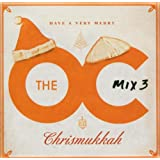 The O.C. Mix 3 Have a Very Merry Chrismukkah
