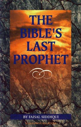 Bible's Last Prophet, The