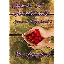 Gems of Gratitude (Gems of Sisterhood) (Volume 2)