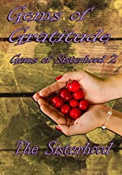 Gems of Gratitude (Gems of Sisterhood) (Volume 2)
