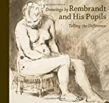 Drawings by Rembrandt and His Pupils, Harmenszoon van Rijn Rembrandt and Holm Bevers, 0892369795