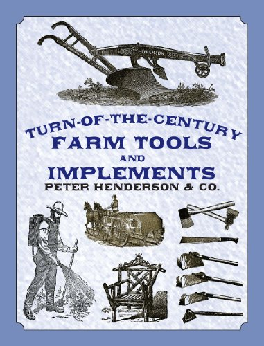 - Turn-of-the-Century Farm Tools and Implements (Dover Pictorial Archive Series)