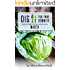 Dig for Your Dinner in March: Growing Your Meals, One Month at a Time