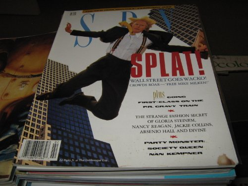 Spy Magazine (SPLAT! ..Wall Strreet Goes Wild , Mike Milken , Gloria Steinem , nancy Reagan , Jackie Collins , Nan Kempner, February 1990) ()