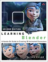 Learning Blender: A Hands-On Guide to Creating 3D Animated Characters, 2nd Edition Front Cover