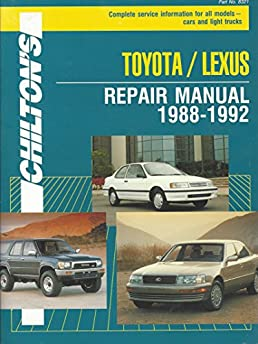 chilton s toyota lexus repair manual 1988 1992 complete service rh amazon com 1992 lexus es300 service manual 1992 lexus es300 owners manual pdf