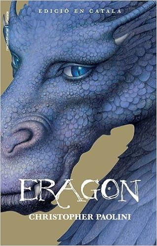 Eragon - Edicion 2011 - Cat (Juvenil): Amazon.es: Christopher Paolini, Jordi Vidal: Libros