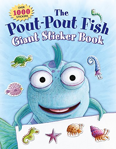The Pout-Pout Fish Giant Sticker Book: Over 1000 Stickers (A Pout-Pout Fish Novelty)