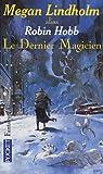 Le Dernier Magicien par Lindholm