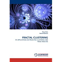 FRACTAL CLUSTERING: ITS APPLICATIONS ON PROJECTED CLUSTERING AND TREND ANALYSIS