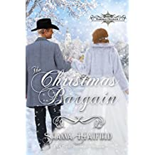 The Christmas Bargain: (A Sweet Victorian Holiday Romance) (Hardman Holidays Book 1)