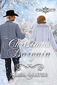 The Christmas Bargain: by Shanna Hatfield ebook deal