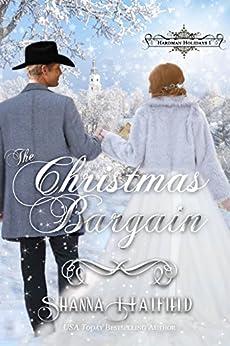 The Christmas Bargain: (A Sweet Victorian Holiday Romance) (Hardman Holidays Book 1) by [Hatfield, Shanna]