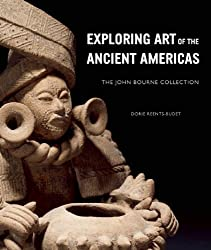 Exploring Art of the Ancient Americas: The John Bourne Collection