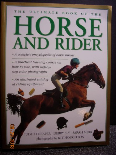 The Ultimate Book of the Horse and Rider by Anness Publishing Limited, Hermes House