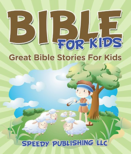 Pdf Spirituality Bible For Kids: Great Bible Stories For Kids