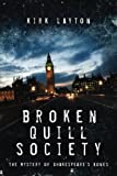 Broken Quill Society: The Mystery of Shakespeare's Bones