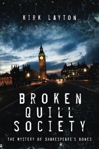 Broken Quill Society: The Mystery of Shakespeare's Bones