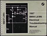1987 BMW L6/M6 Electrical Troubleshooting Manual