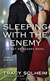Sleeping with the Enemy (An Out of Bounds Novel) by Tracy Solheim (2015-09-01)