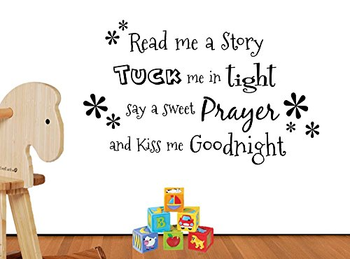 Read me a story tuck me in tight say a sweet prayer kiss me goodnight cute playroom nursery vinyl saying lettering wall art inspirational sign wall quote decor by Simple Expressions Arts