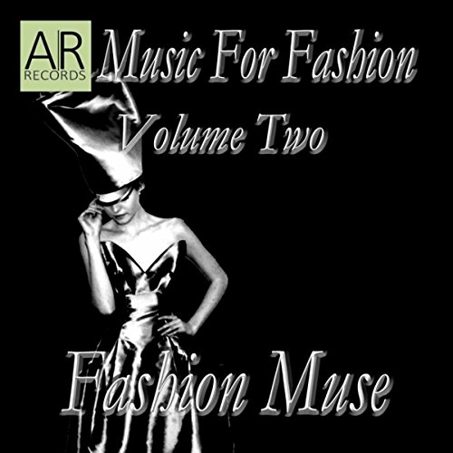 Music For Fashion Volume Two