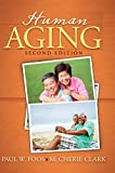Human Aging 2nd Edition