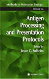 Antigen Processing and Presentation Protocols, , 0896037452