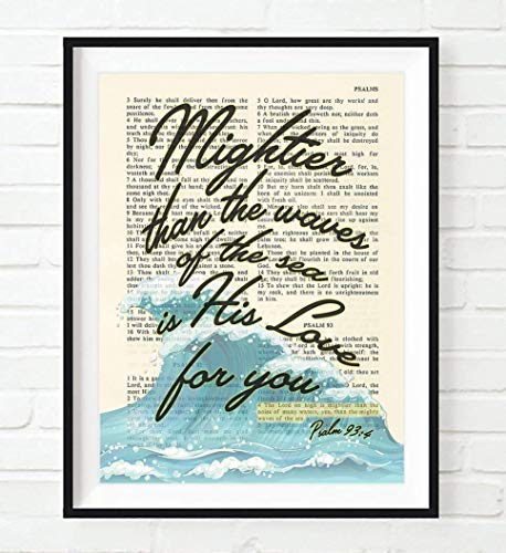 - Mightier Than the Waves of the Sea Is His Love for You, Psalm 93:4, Christian Unframed Art Print, Vintage Bible Verse Scripture Wall and Home Decor Poster, Inspirational Gift, 8x10 inches
