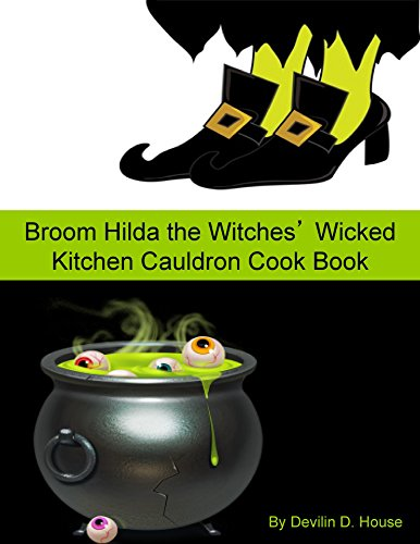 Broom Hilda the Witches' Wicked Kitchen Cauldron Cook -