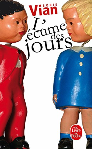 L'Écume Des Jours (Ldp Litterature) (French Edition)