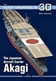 The Japanese Aircraft Carrier Akagi (Super Drawings in 3D)