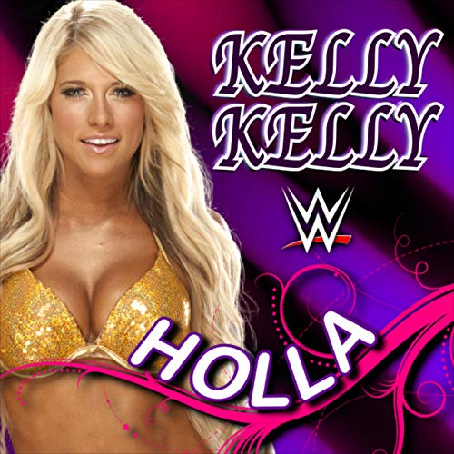 WWE: Holla (Kelly Kelly)]()