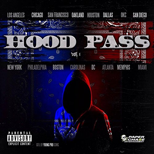 Hood Pass: Volume 1 [Explicit]
