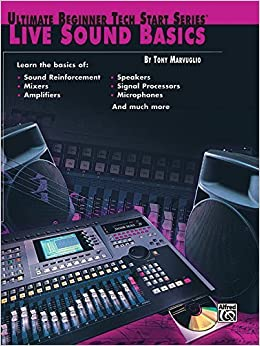 Book Ultimate Beginner Tech Start: Live Sound Basics by Tony Marvuglio (2001-05-01)